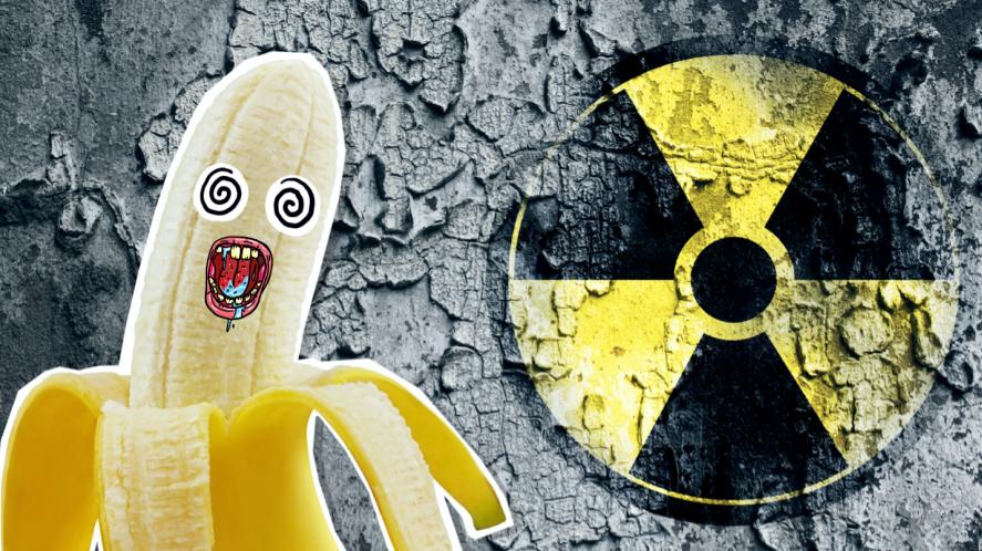 A radioactive banana
