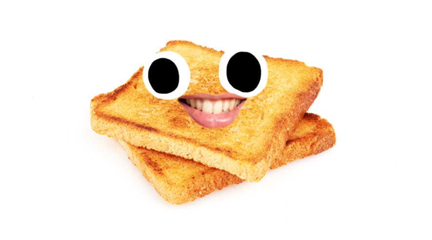 Toast with face