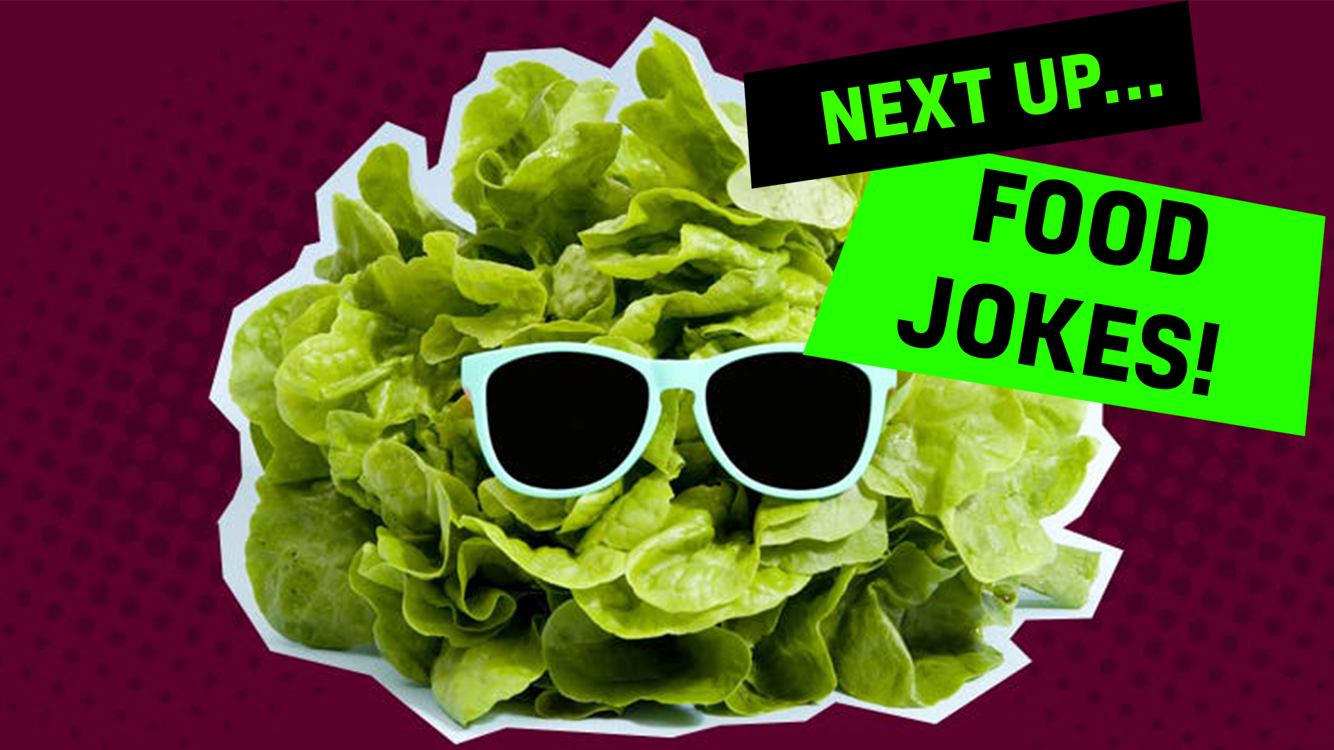 Next up: food jokes