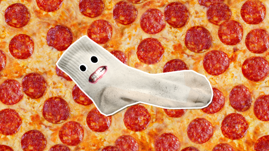 Sock pizza, which is totally yuk