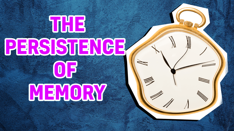 The Persistence of Memory result