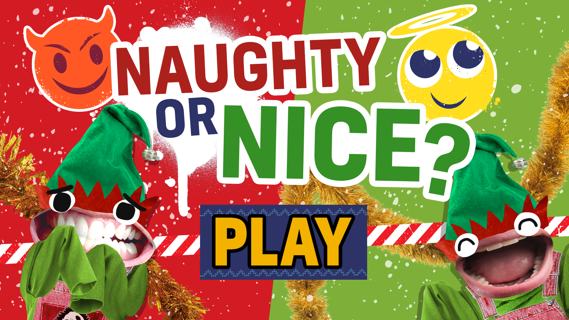 Are you ready to play Naughty or Nice?