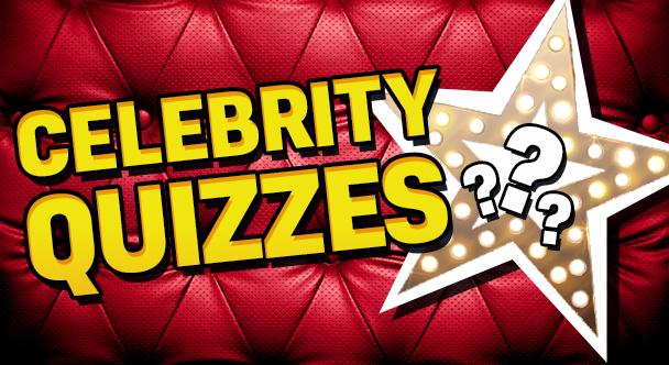 Celebrity Quizzes