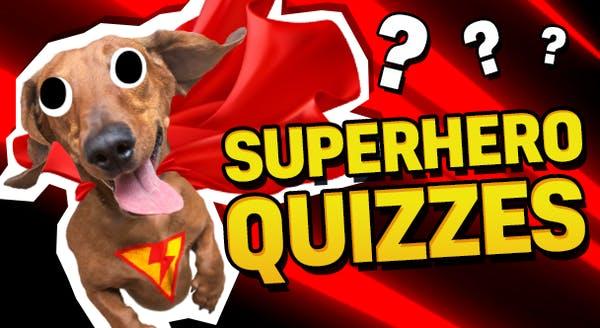 Superhero Quizzes