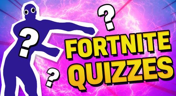 Fortnite Quizzes